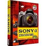 """Sony Alpha 230/330/380 (Kamerahandb�cher)von """"Christoph Prevezanos"""""""