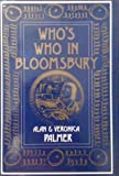 img - for Who's Who in Bloomsbury by Palmer, Alan Warwick, Palmer, Veronica (1987) Hardcover book / textbook / text book