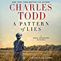 A Pattern of Lies: A Bess Crawford Mystery, Book 7 Audiobook by Charles Todd Narrated by Rosalyn Landor