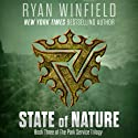 State of Nature: Book Three of The Park Service Trilogy (       UNABRIDGED) by Ryan Winfield Narrated by Michael Braun