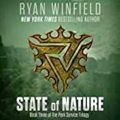 State of Nature: Book Three of The Park Service Trilogy | [Ryan Winfield]
