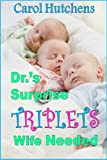 Drs Surprise Triplets Wife Needed