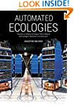 Automated Ecologies: Towards an Adapt...