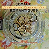 Joyaux Romantiques, Jewels of the Romantic Era, Vol. 2: Music & Poetry
