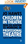 Children in Theatre: From the auditio...