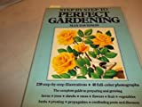 Step by step to perfect gardening (0517268590) by Davidson, Max