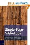 Single-Page-Web-Apps: JavaScript im Einsatz: Webseiten erstellen mit AngularJS, Meteor und jQuery Mobile