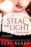 Steal the Light (Thieves Book 1) (English Edition)
