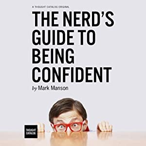 The Nerd's Guide to Being Confident | Livre audio