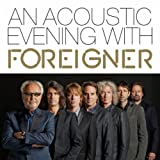 An Acoustic Evening With Foreigner (Live At Swr1)
