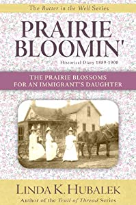 (FREE on 10/10) Prairie Bloomin' by Linda Hubalek - http://eBooksHabit.com