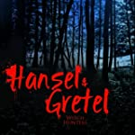 Hansel And Gretel Witch Hunters (Musi...