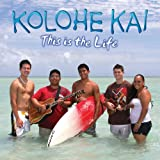 This Is the Life [Import, From US] / Kolohe Kai (CD - 2009)