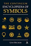 img - for The Continuum Encyclopedia of Symbols by Udo Becker (Editor)     Visit Amazon's Udo Becker Page search results for this author Udo Becker (Editor) (8-Jun-2000) Paperback book / textbook / text book