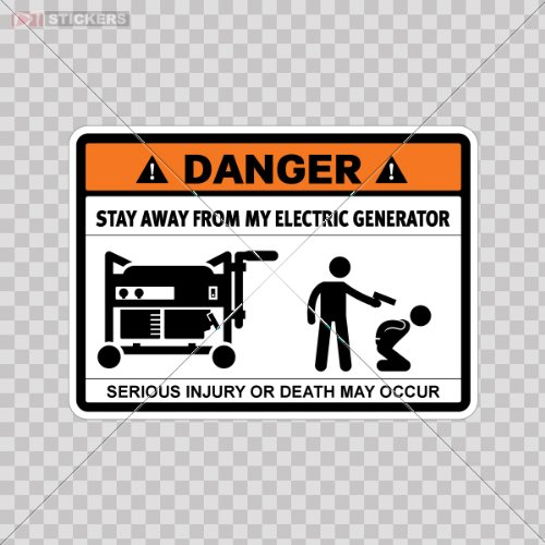 Humor Stickers Danger Stay Away From My Electric Generator Size: 4 X 2.9 Inches Vinyl Color Print