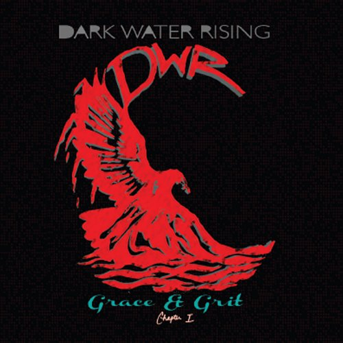 Dark Water Rising - Grace & Grit: Chapter 1