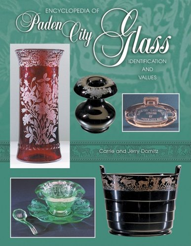 Encyclopedia of Paden City Glass: Identification and Values