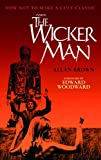 img - for Inside The Wicker Man: How Not to Make a Cult Classic book / textbook / text book
