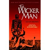 Inside the Wicker Man: How Not to Make a Cult Classicby Allan Brown