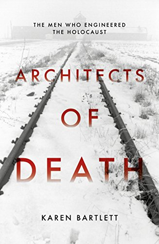 Image for Architects of Death: The Family Who Engineered the Holocaust