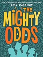 The Mighty Odds: Book One
