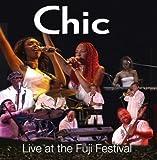 echange, troc Chic - Live At The Fuji Festival