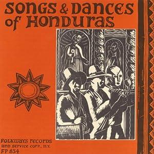 Songs Dances of Honduras