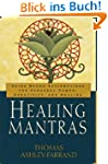 Healing Mantras: Using Sound Affirmat...