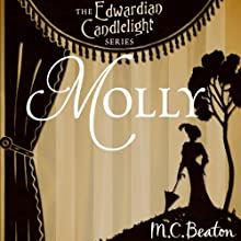 Molly: Edwardian Candlelight, Book 2 (       UNABRIDGED) by M. C. Beaton Narrated by Emma Powell