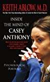 Inside the Mind of Casey Anthony: A