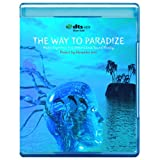echange, troc The Way to Paradise - Music Experience in 3-Dimensional Sound Reality [7.1 DTS-HD Master Audio BD9 Disc][Blu-ray]