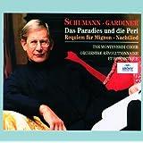 Schumann: Das Paradies und die Peri; Requiem für Mignon; Nachtlied (2 CDs)