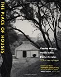 The Place of Houses (0520223578) by Moore, Charles