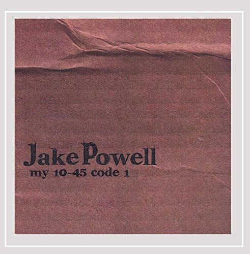 Jake Powell - My 10-45 Code 1