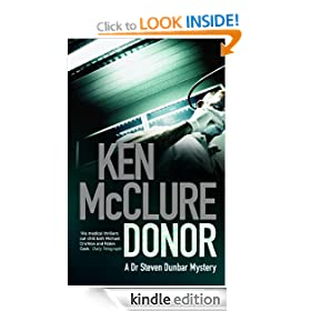 Donor: Steven Dunbar Series, Book 1 (A Dr Steven Dunbar Thriller)