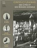 """Afficher """"Contes et légendes des cités et des mondes disparus"""""""