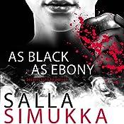As Black as Ebony   Salla Simukka