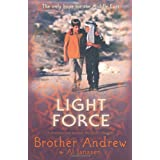 Light Force: The Only Hope for the Middle Eastby Brother Andrew And Al...