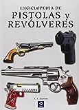 img - for Enciclopedia de pistolas y rev lveres book / textbook / text book