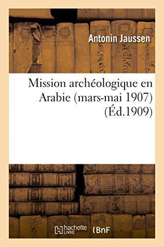 Mission archéologique en Arabie (mars-mai 1907)