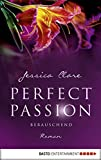 Image de Perfect Passion - Berauschend: Roman