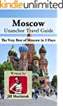 Moscow Unanchor Travel Guide - The Ve...