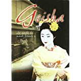 Geisha - Los Secretos Del Mundo Flotante