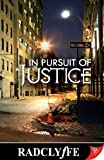 In Pursuit of Justice (Justice Series Book 2) (English Edition)