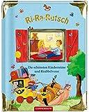 Ri-Ra-Rutsch: Die schönsten Kinderreime und Krabbelverse