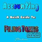 A Quick Guide to Filing Taxes | John Dickson