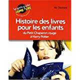 Histoire des livres pour les enfants : Du Petit Chaperon rouge  Harry Potterpar Nic Diament
