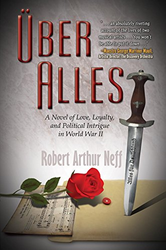 Über Alles: A Novel of Love, Loyalty, and Political Intrigue In World War II (Robert Oster compare prices)