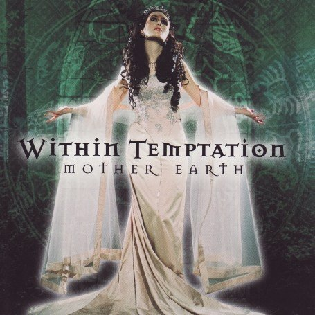 Within Temptation - Mother Earth (3 Live Tracks) - Zortam Music
