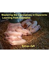 Mastering the Correlatives in Esperanto: Learning from Examples (English Edition)